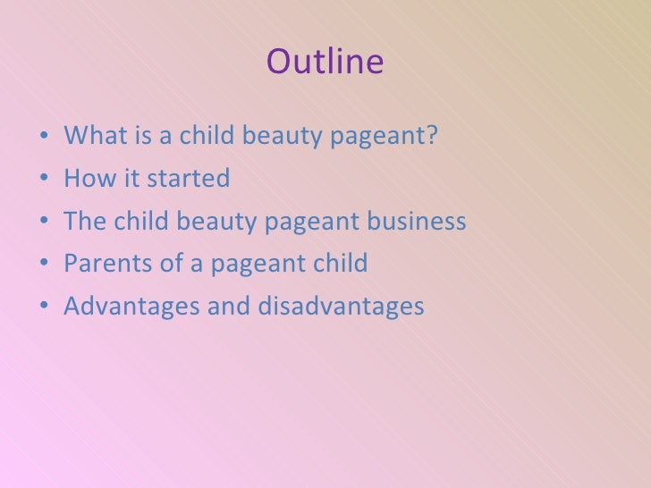 argumentative essays on child beauty pageants