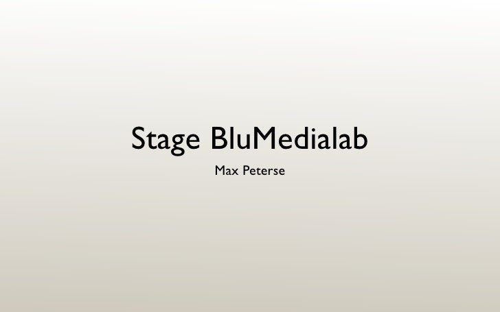 Stage BluMedialab      Max Peterse