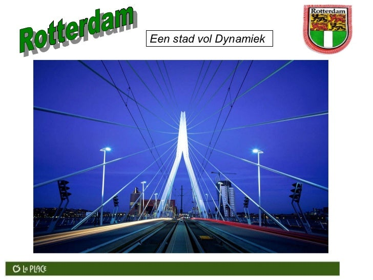 Rotterdam Een stad vol Dynamiek