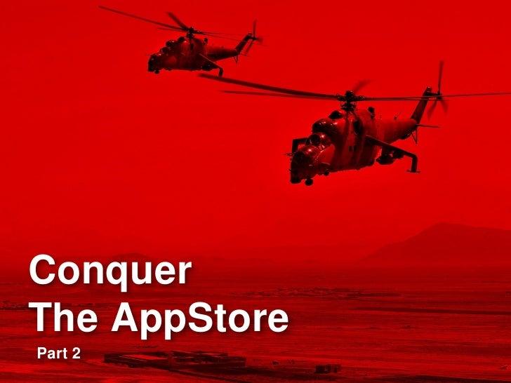 ConquerThe AppStorePart 2