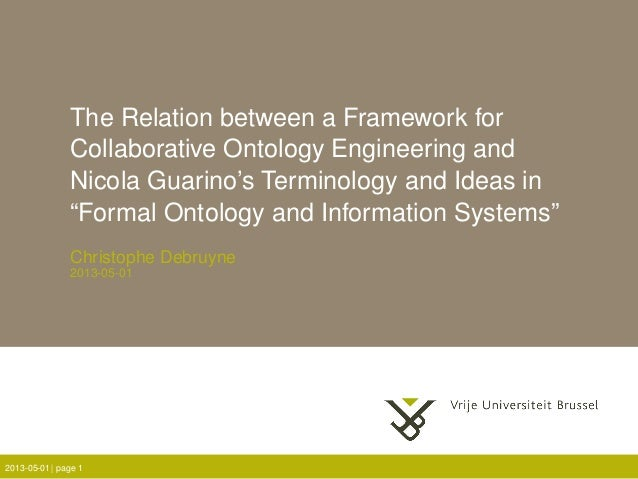 "The Relation between a Framework forCollaborative Ontology Engineering andNicola Guarino's Terminology and Ideas in""Formal..."
