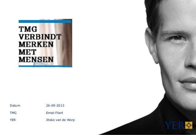 Datum 26-09-2013 TMG Emiel Filart YER Jitske van de Worp
