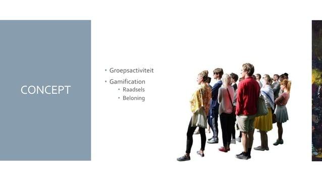 CONCEPT • Groepsactiviteit • Gamification • Raadsels • Beloning