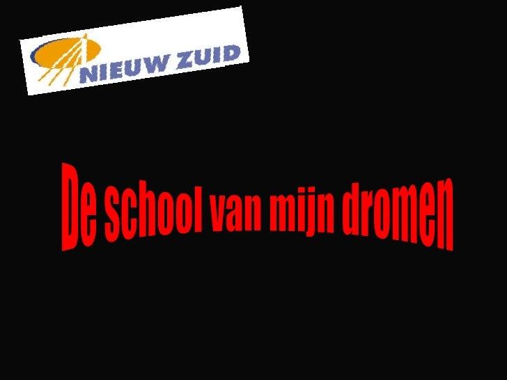 De school van mijn dromen