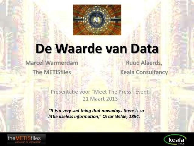 "De Waarde van Data Marcel Warmerdam The METISfiles ""It is a very sad thing that nowadays there is so little useless inform..."