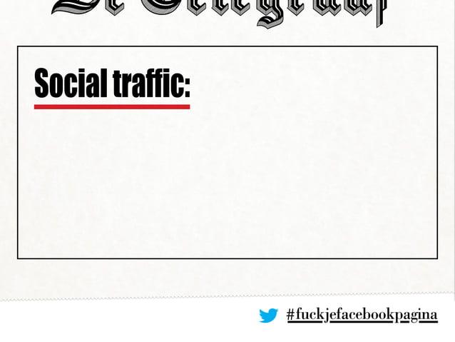 #fuckjefacebookpagina Socialtraffic: