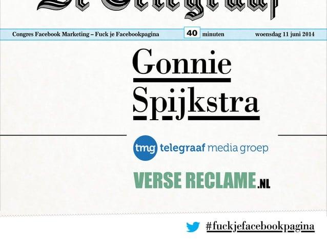 Congres Facebook Marketing – Fuck je Facebookpagina woensdag 11 juni 2014minuten40 Gonnie Spijkstra #fuckjefacebookpagina