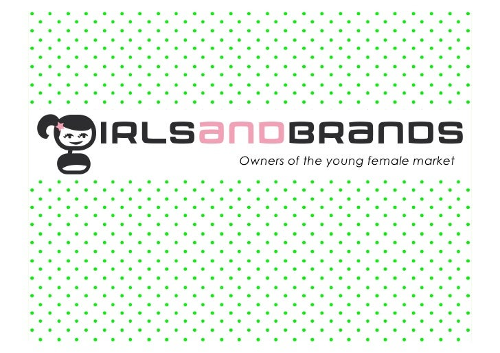 Owners of the young female market