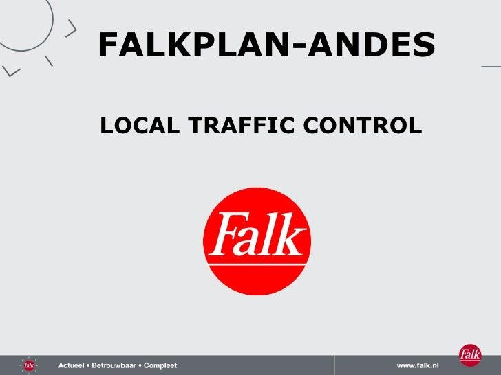 LOCAL TRAFFIC CONTROL FALKPLAN-ANDES