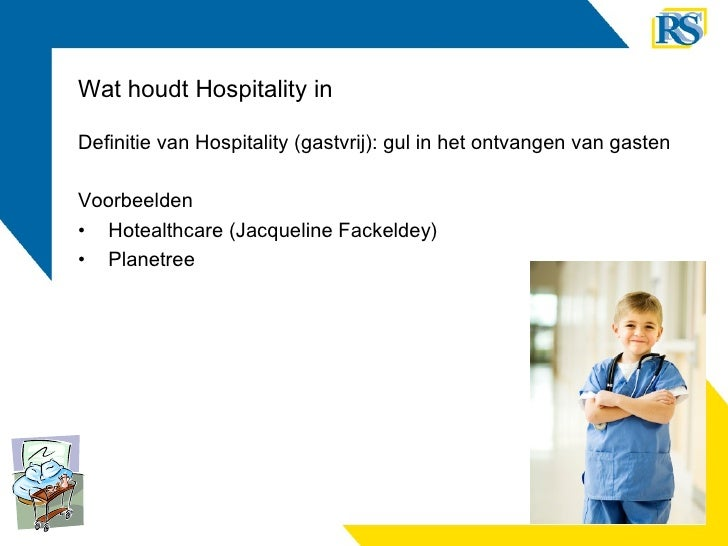 Wat houdt Hospitality in <ul><li>Definitie van Hospitality (gastvrij): gul in het ontvangen van gasten </li></ul><ul><li>V...