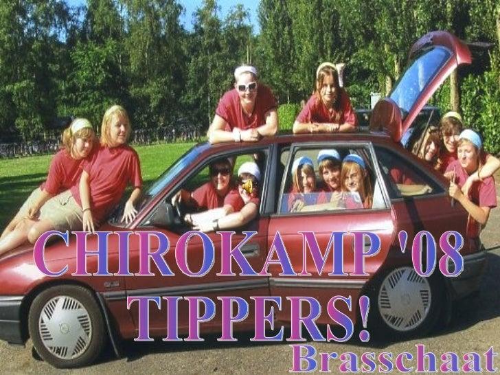 CHIROKAMP '08 TIPPERS! Brasschaat