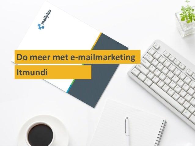 Do meer met e-mailmarketingItmundi