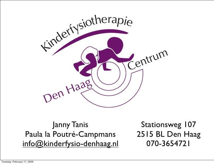 Janny Tanis          Stationsweg 107                   Paula la Poutré-Campmans     2515 BL Den Haag                  info...