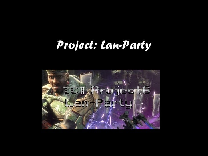 Project: Lan-Party