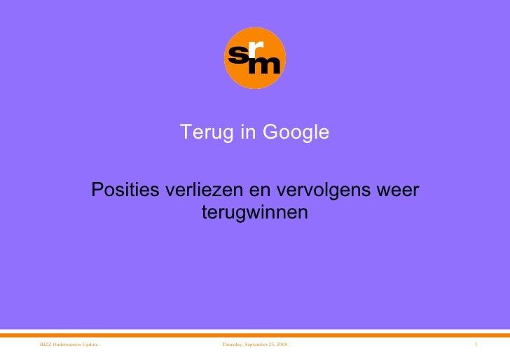 Terug in Google Posities verliezen en vervolgens weer terugwinnen