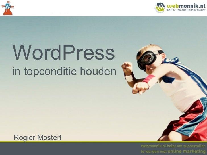 WordPressin topconditie houdenRogier Mostert