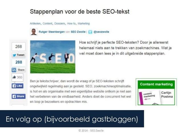 En volg op (bijvoorbeeld gastbloggen)  © 2014 - SEO Zwolle