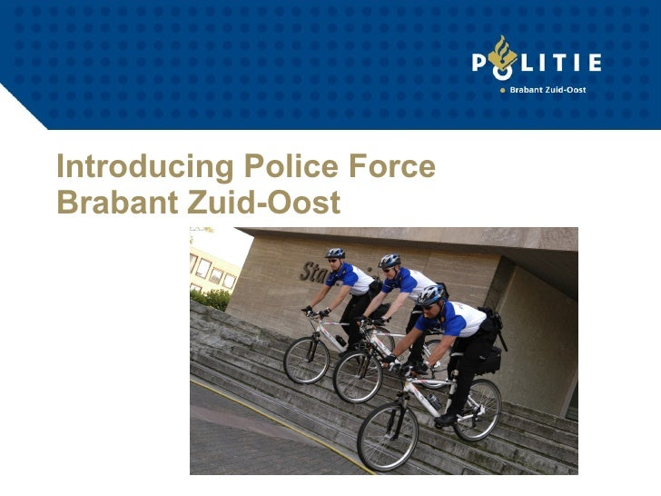 Introducing Police Force Brabant Zuid-Oost