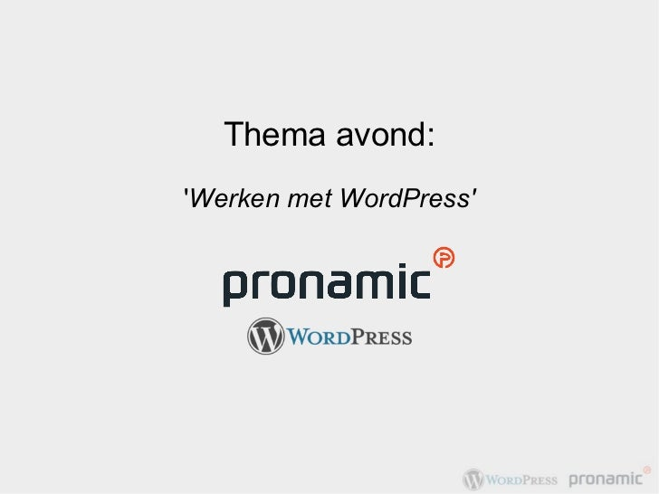 Thema avond:Werken met WordPress