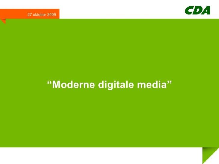 """ Moderne digitale media"" 27 oktober 2009"