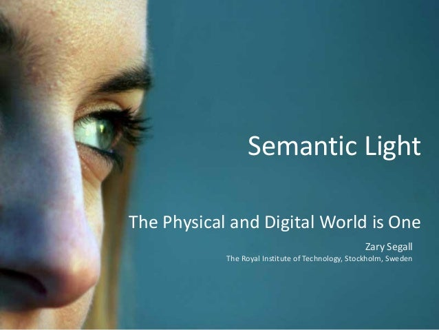 Semantic lighting: zary-segall-april-2014 Slide 2