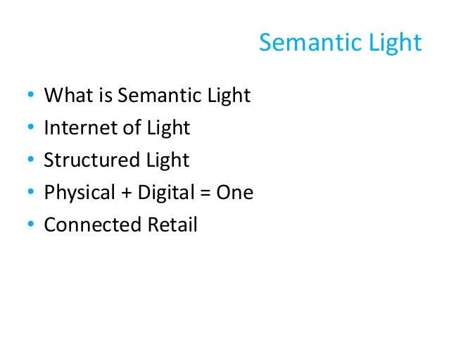 Semantic lighting: zary-segall-april-2014 Slide 3