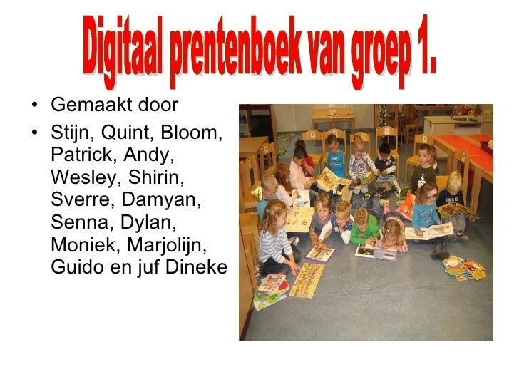 <ul><li>Gemaakt door </li></ul><ul><li>Stijn, Quint, Bloom, Patrick, Andy, Wesley, Shirin, Sverre, Damyan, Senna, Dylan, M...