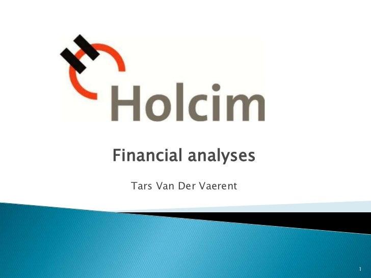Financial analyses  Tars Van Der Vaerent                         1