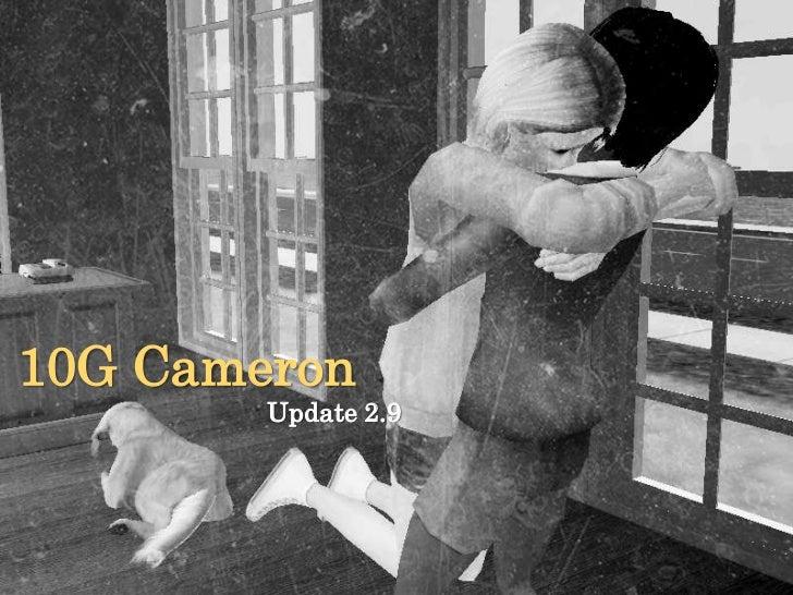 10G Cameron        Update 2.9