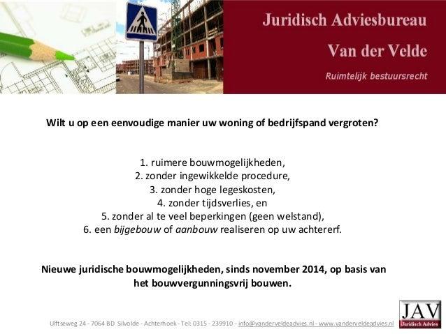 Ulftseweg 24 - 7064 BD Silvolde - Achterhoek - Tel: 0315 - 239910 - info@vanderveldeadvies.nl - www.vanderveldeadvies.nl W...