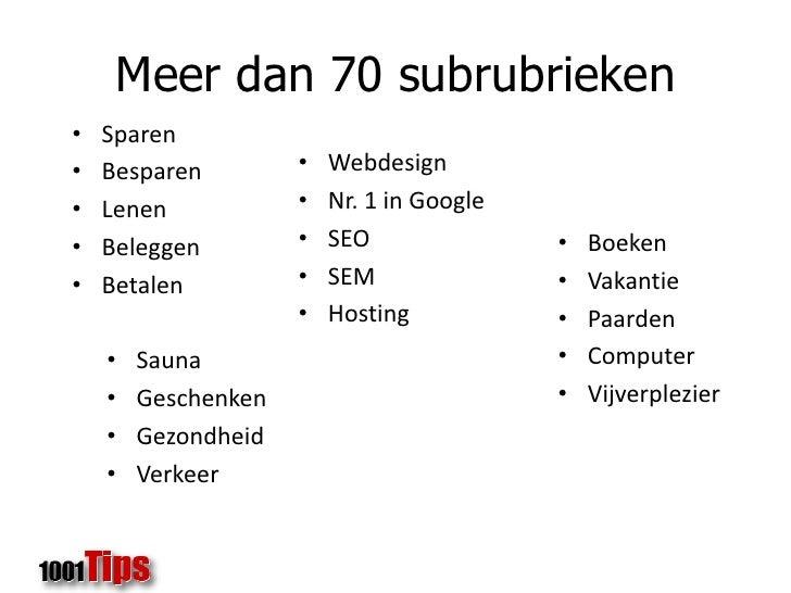 Meer dan 70 subrubrieken<br />Sparen<br />Besparen<br />Lenen<br />Beleggen<br />Betalen<br /><ul><li>Webdesign