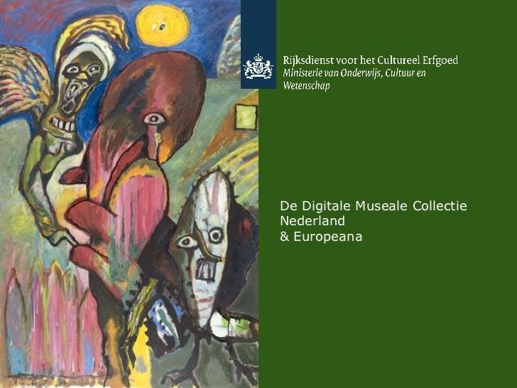 De Digitale Collectie Nederland  & Europeana