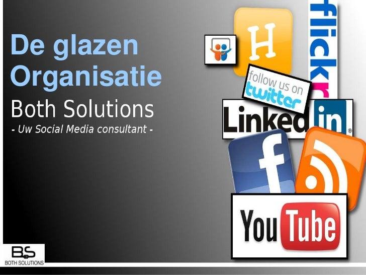 Welkom / intro<br />Visie <br />Rollen binnen een organisatie<br />Oplossingen<br />Voorbeelden per oplossing<br />De glaz...