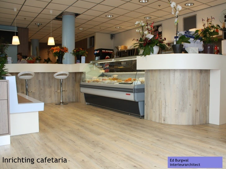 Inrichting cafetaria Ed Burgwal interieurarchitect