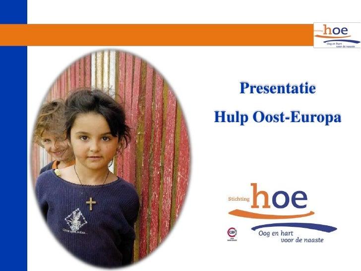 PresentatieHulp Oost-Europa