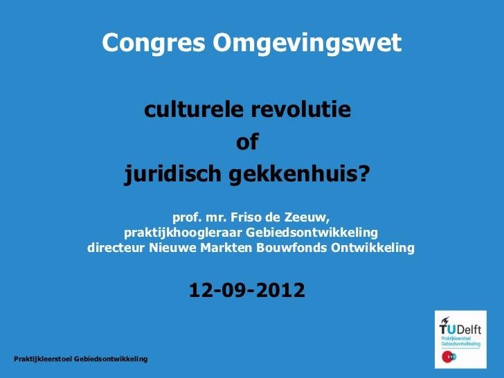Congres Omgevingswet                                culturele revolutie                                         of        ...