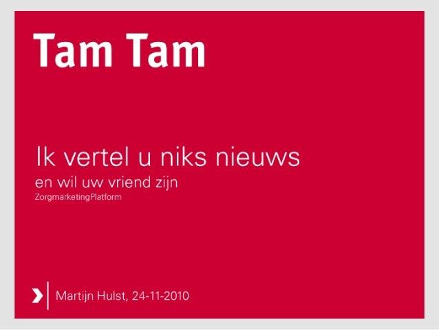 Presentatie Zorgmarketingplatform 24 november 2010