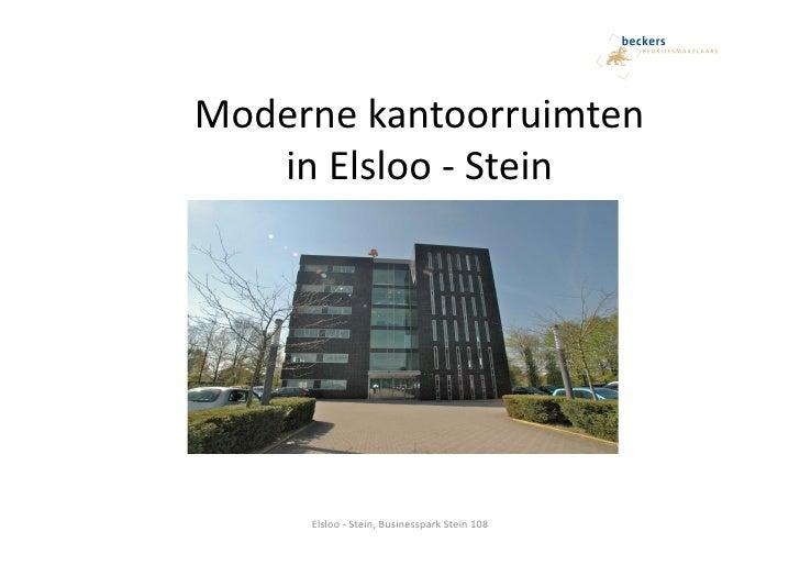 Moderne kantoorruimten     in Elsloo -‐ Stein         Elsloo -‐ Stein, Businesspark Stein 108