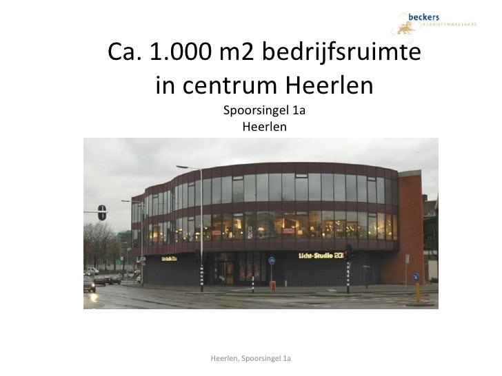 Ca. 1.000 m2 bedrijfsruimtein centrum HeerlenSpoorsingel 1aHeerlen<br />Heerlen, Spoorsingel 1a<br />