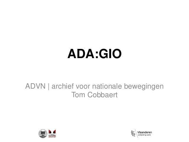 ADA:GIO ADVN | archief voor nationale bewegingen Tom Cobbaert