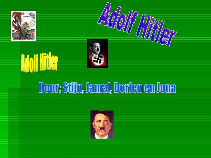 Inhoud    1. Het leven van Adolf Hitler    2. Zijn familie    3. Eerste wereldoorlog    4. Aan de macht    5. Tweede ...