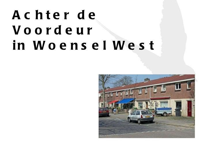 Achter de Voordeur  in Woensel West
