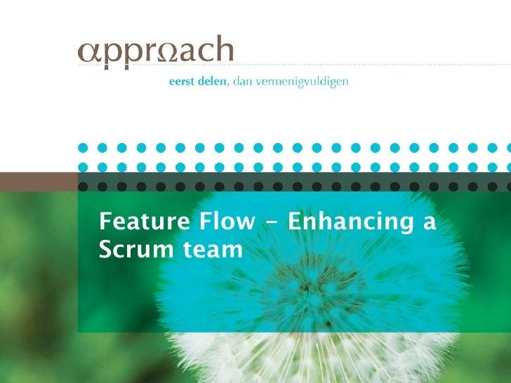 Feature Flow - Enhancing a Scrum team