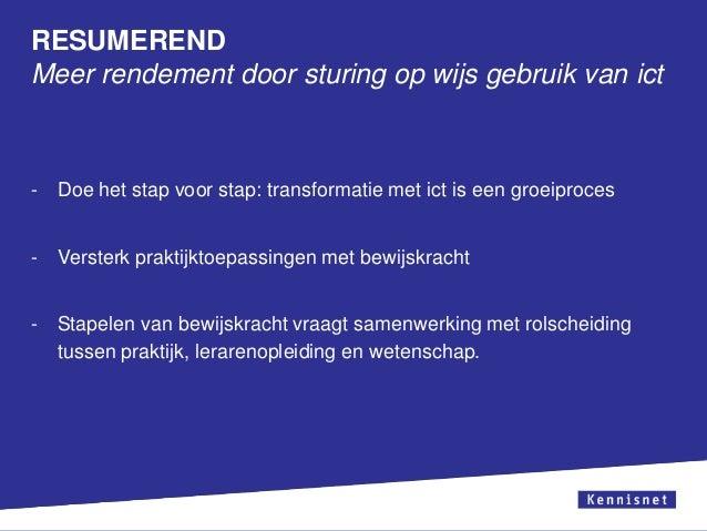 RESUMEREND Meer rendement door sturing op wijs gebruik van ict  -  Doe het stap voor stap: transformatie met ict is een gr...