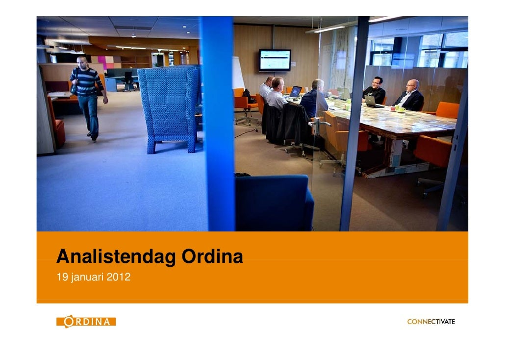 Analistendag Ordina19 januari 2012