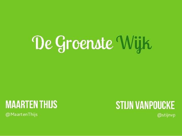 @MaartenThijs   @stijnvp
