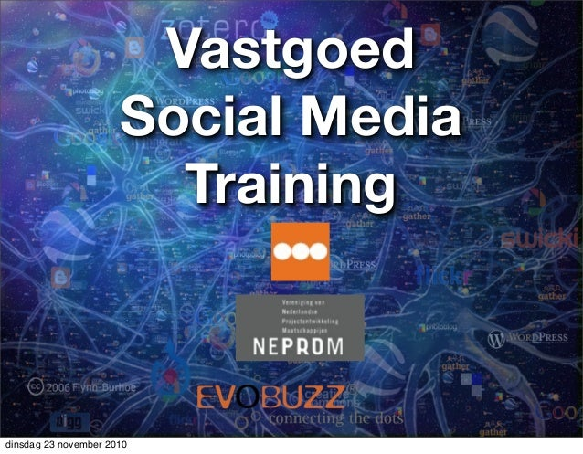 Vastgoed Social Media Training dinsdag 23 november 2010