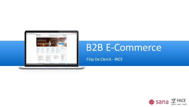B2B E-Commerce Filip De Clerck - FACE FACE AUDIO - LIGHT - VIDEO