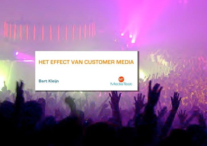 HET EFFECT VAN CUSTOMER MEDIABart Kleijn  Logo Klant
