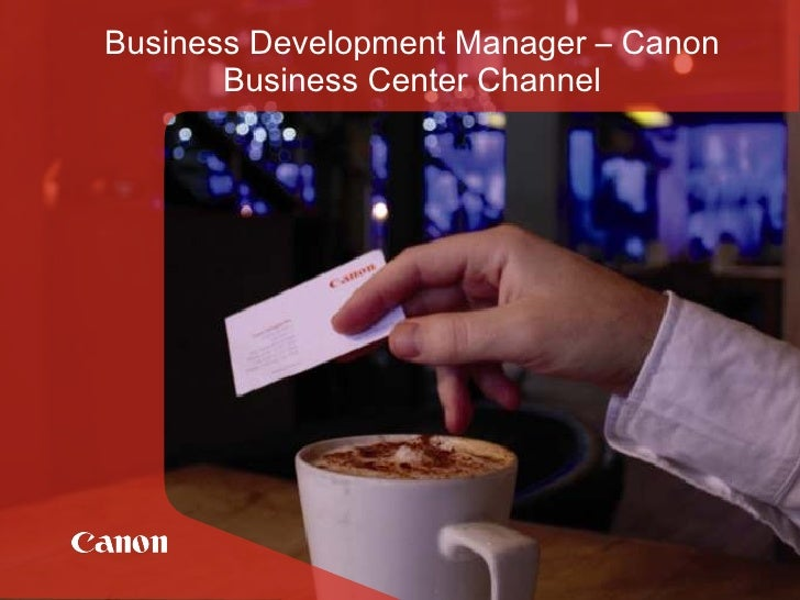 Business Development Manager – Canon Business Center Channel